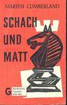 CUMBERLAND, MARTEN - Schach und Matt [antikvár]