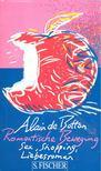 Alain de Botton - Romantische Bewegung - Sex,  Shopping,  Liebesroman [antikv�r]