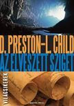 Douglas Preston - Lincoln Child - Az elveszett sziget