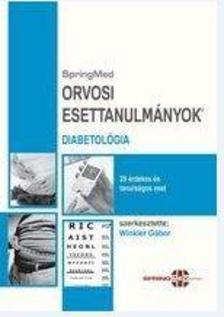 Dr.Winkler G�bor (szerk.) - Orvosi Esettanulm�nyok - Diabetol�gia