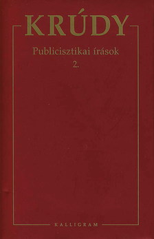 KRÚDY GYULA - PUBLICISZTIKAI ÍRÁSOK 2.