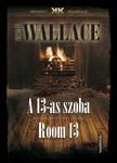 Edgar Wallace - A 13-as szoba - Room 13 [eKönyv: epub,  mobi]