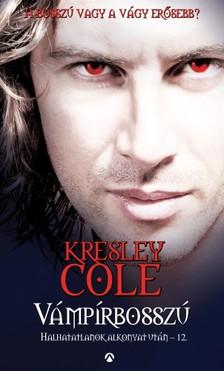 Kresley Cole - V�mp�rbossz� - Halhatatlanok alkonyat ut�n - 12. [eK�nyv: epub, mobi]