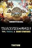 Yuw The - Summoners War Unofficial Walkthroughs,  Tips,  Tricks,  & Secret Strategies [eKönyv: epub,  mobi]