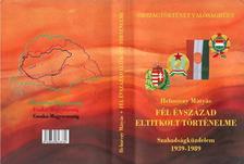 Dr Helm�czy M�ty�s - F�L �VSZ�ZAD ELTITKOLT T�RT�NELME Szabads�gk�zdelem 1939-1989