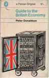 Donaldson, Peter - Guide to the British Economy [antikvár]
