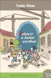CSUKÁS ISTVÁN - Vakáció a halott utcában - KEMÉNY BORÍTÓS