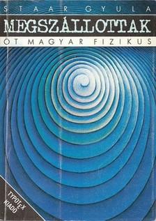 Staar Gyula - Megszállottak [eKönyv: pdf]