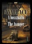 Edgar Wallace - A bossz��ll� - The Avenger [eK�nyv: epub,  mobi]