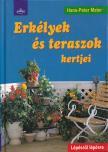 Hans-Peter Maier - ERK�LYEK �S TERASZOK KERTJEI - L�P�SR�L L�P�SRE