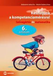 BALDAV�RIN� JUH�SZ �VA- MEZ�N� - K�SZ�LJ�NK A KOMPETENCIAM�R�SRE! 6. �VF.- SZ�VEG�RT�S �S MATEMATIKA