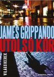 James Grippando - Utols� k�r