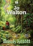 Jo Walton - Mások között [eKönyv: epub,  mobi]
