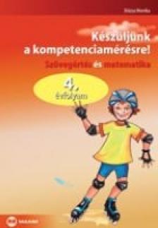 D�zsa Monika - K�SZ�LJ�NK A KOMPETENCIAM�R�SRE! 4. �VF. SZ�VEG�. �S MATEMATIKA