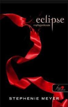 Stephenie Meyer - Eclipse - Napfogyatkozás - KEMÉNY BORÍTÓS
