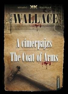 Edgar Wallace - A címerpajzs - The Coat of Arms [eKönyv: epub, mobi]