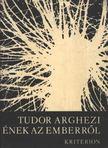 TUDOR ARGHEZI - �nek az emberr�l [antikv�r]
