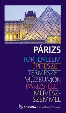- Párizs - Kulturális útikönyv