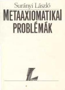 Surányi László - Metaaxiomatikai problémák [eKönyv: pdf]