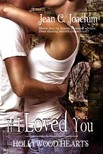 Joachim Jean - If I Loved You (Hollywood Hearts,  #1) [eKönyv: epub,  mobi]