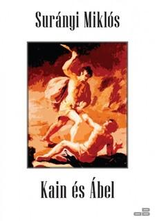 SURÁNYI MIKLÓS - Kain és Ábel [eKönyv: epub, mobi]
