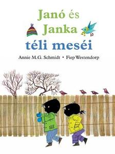 Annie M.G. Schmidt - Fiep Westendorp - Jan� �s Janka t�li mes�i