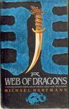 Hartmann, Michael - A Web of Dragons [antikvár]