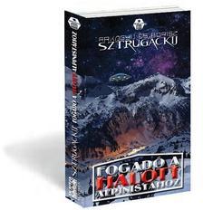 Arkagyij és Borisz Sztrugackij - Fogadó a Halott Alpinistához