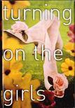 Bernard, Cheryl - Turning On The Girls [antikv�r]