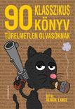 Henrik Lange - 90 klasszikus k�nyv t�relmetlen olvas�knak
