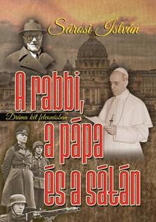 S�rosi Istv�n - A rabbi, a p�pa �s a s�t�n