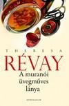 Theresa Revay - A mur�n�i �vegm�ves l�nya [eK�nyv: epub, mobi]
