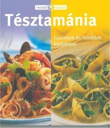. - RECEPTVARÁZS - TÉSZTAMÁNIA