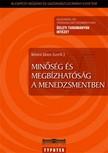 K�vesi J�nos szerk. - Min�s�g �s megb�zhat�s�g a menedzsmentben [eK�nyv: pdf]