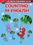 House My Ebook Publishing - Counting in English [eKönyv: epub,  mobi]
