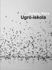 Réka Hollósy - Ugró-iskola [eKönyv: pdf,  epub,  mobi]