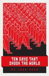 JOHN REED - Ten Days That Shook the World [eKönyv: epub,  mobi]