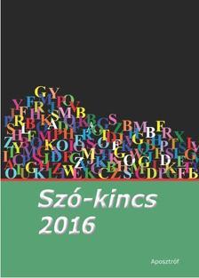 . - Sz�-kincs 2016