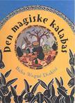 DIAKIT - Den Magiske Kalabas [antikv�r]