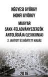 Honfi György Négyesi György - - Magyar sakk-feladványszerzők antológiája (lexikonja) - 2. javított és bővített kiadás  [eKönyv: pdf]