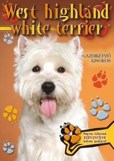 - WEST HIGHLAND WHITE TERRIER - GAZDIK�PZ� KISOKOS