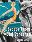 Sintic George - Escape From Bad Schachen [eK�nyv: epub,  mobi]
