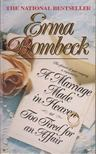 Bombeck, Erma - A Marriage made in heaven or too tired for an affair [antikv�r]