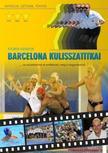 Stuber S�ndor - Barcelona kulisszatitkai