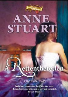 Anne Stuart - A rettenthetetlen