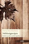 Harvey Max Chochinov - M�lt�s�gter�pia - Utols� szavak az utols� napokra