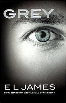 EL JAMES - GREY: FIFTY SHADES OF GREY AS TOLD BY CHRISTIAN