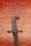 Elek Ottó - Bethleniada [eKönyv: epub,  mobi]