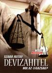 Szab� J�zsef - Devizahitel - Hol az (i)gazs�g?