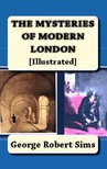 Sims George Robert - Mysteries of Modern London [eK�nyv: epub,  mobi]
